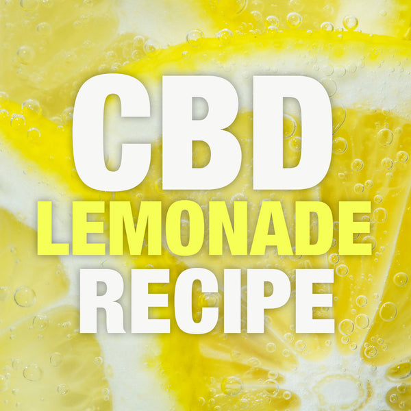 The Perfect CBD Lemonade for the Summer