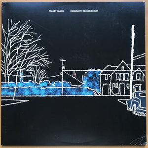 "Talbot Adams - Community/Recession Era - 12""lp Secret Identity Records"
