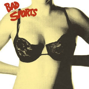 "Bad Sports - Bras - 12"" lp dirtnap records press"