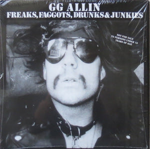 G.G.Allin - Freaks, Faggots, Drunks and Junkies - lp awareness records