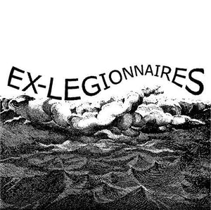 "Ex-Legionnaires - s/t - 7""ep Secret Identity Records"