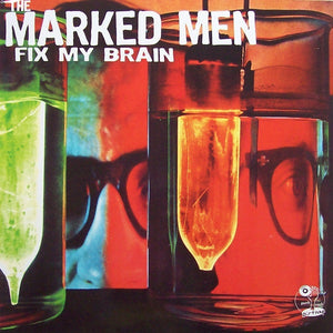 "Marked Men - Fix My Brain - 12""lp dirtnap records"