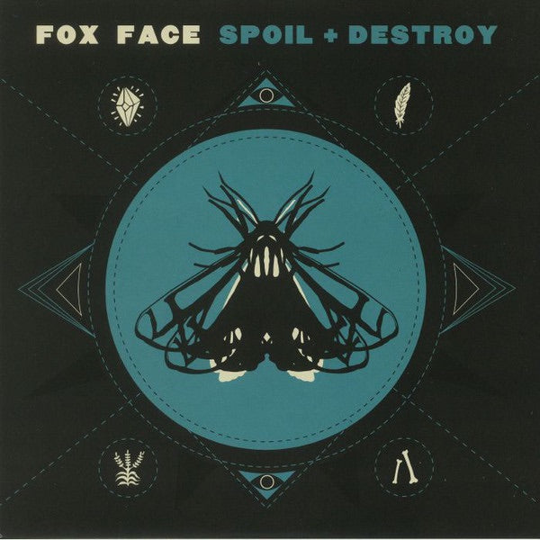 Fox Face - Spoil + Destroy - 12