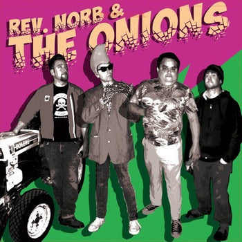 Rev. Norb & The Onions - lp
