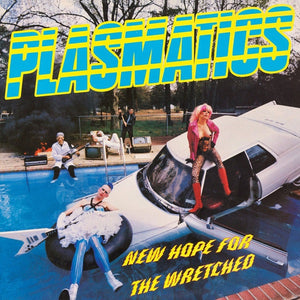"Plasmatics - New Hope For The Wretched- 12""lp stiff/mvp records reissue (limited)"
