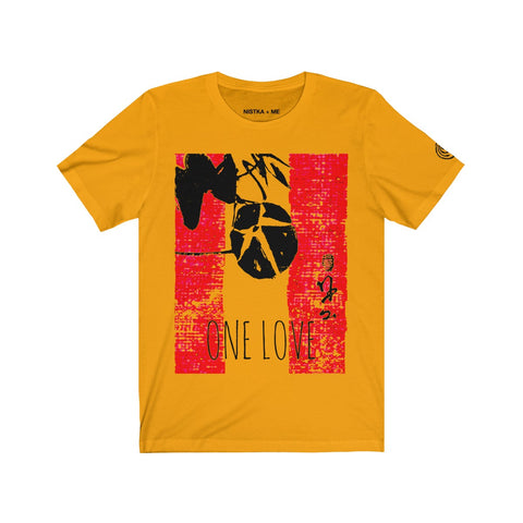 ONE LOVE Unisex Jersey Short Sleeve T-Shirt - nistka + me