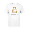 Stay Locked In T-Shirt