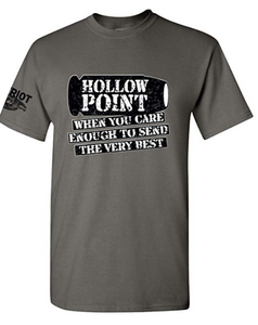 Patriot Apparel Hollow Point Funny Very Best T-Shirt