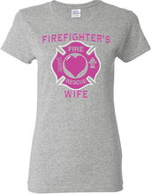 Load image into Gallery viewer, Firefighters Wife T-Shirt