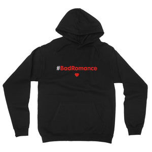 Relaxed Hoodie #BadRomance