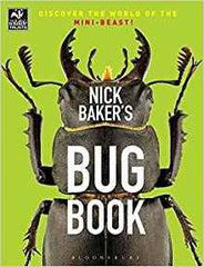 Nick Baker's Bug Book 1