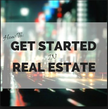 7 Ways to get started in Real Estate Investing