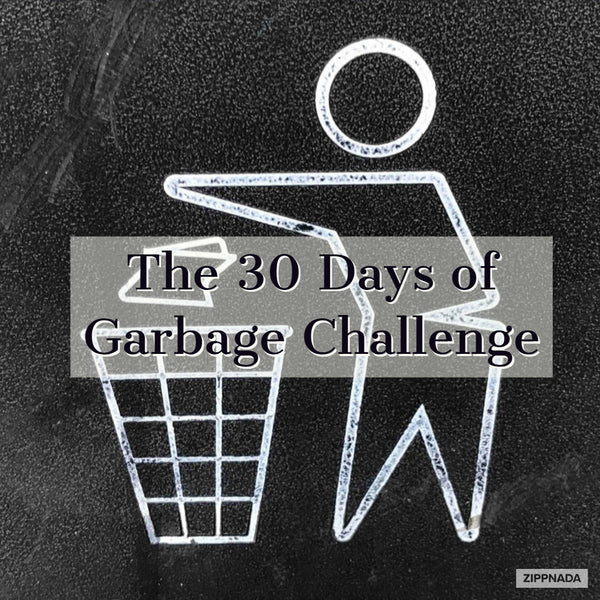 The 30 Days of Garbage Challenge