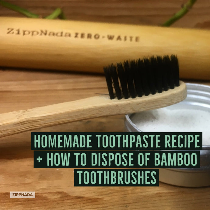 Homemade Toothpaste + How to Dispose of Bamboo Toothbrushes