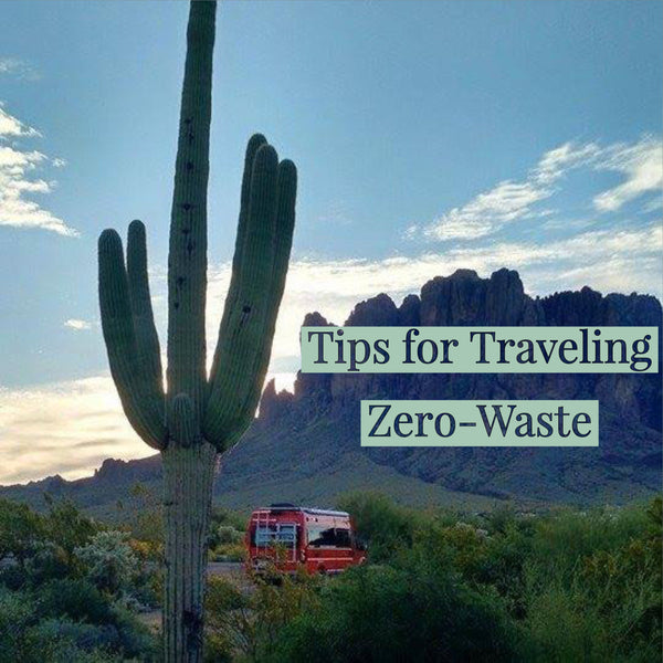 Tips for Traveling Zero-Waste