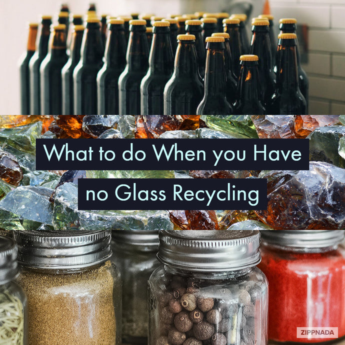 What to do When you Have no Glass Recycling