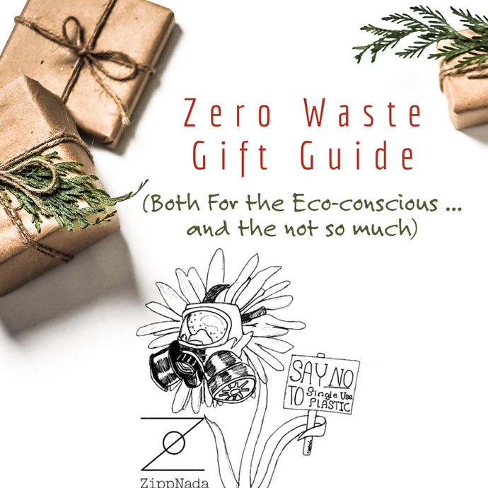Zero Waste Gift Guide (Both For the Eco-conscious ... and the not so much)