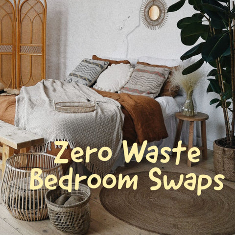 zero waste bedroom swaps