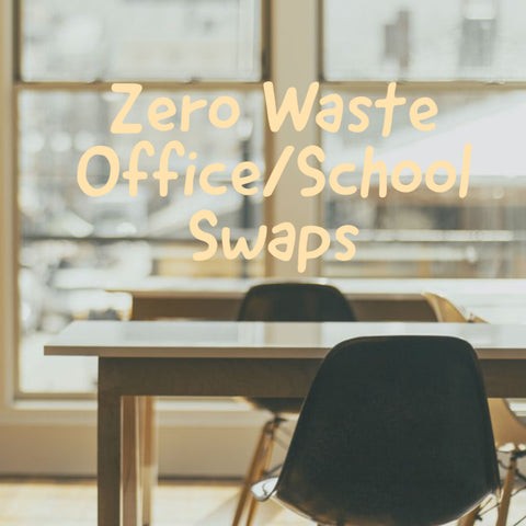 zero waste office/ school swaps