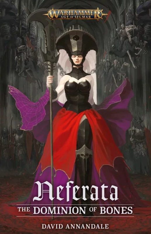 Neferata: The Dominion Of Bones (Sb) - Black Library Age Of Sigmar
