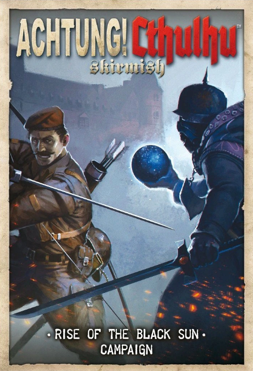 Rise of the Black Sun campaign - Achtung! Cthulhi