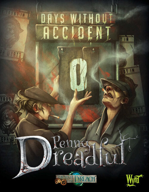 Penny Dreadful: Days with Accident - Malifaux