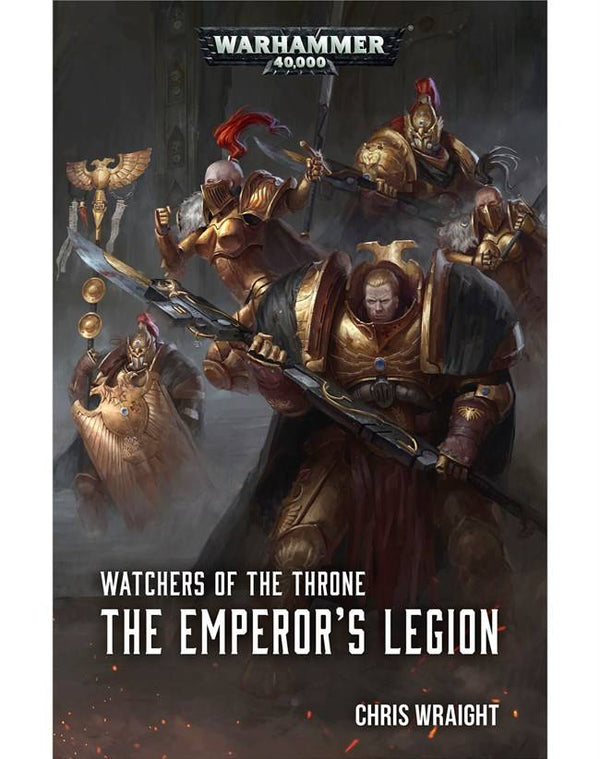 Watchers Of The Throne: The Emperors Legion (SB)