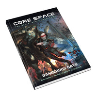 Dangerous Days Rules Expansion - Core Space 1