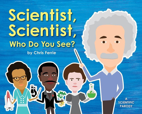 Scientist Who Do You See