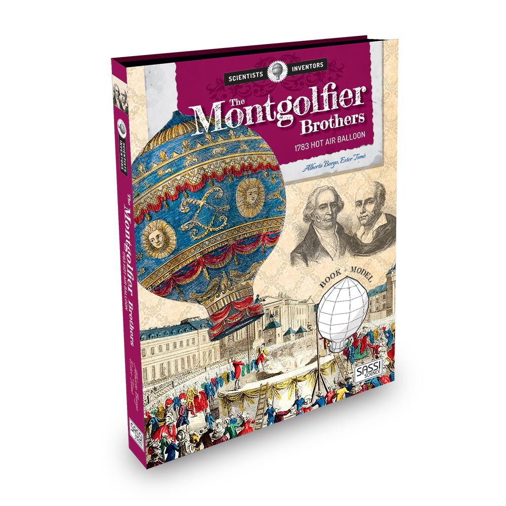 Sassi Science | The Montgolfier Brothers 1783 Hot Air Balloon