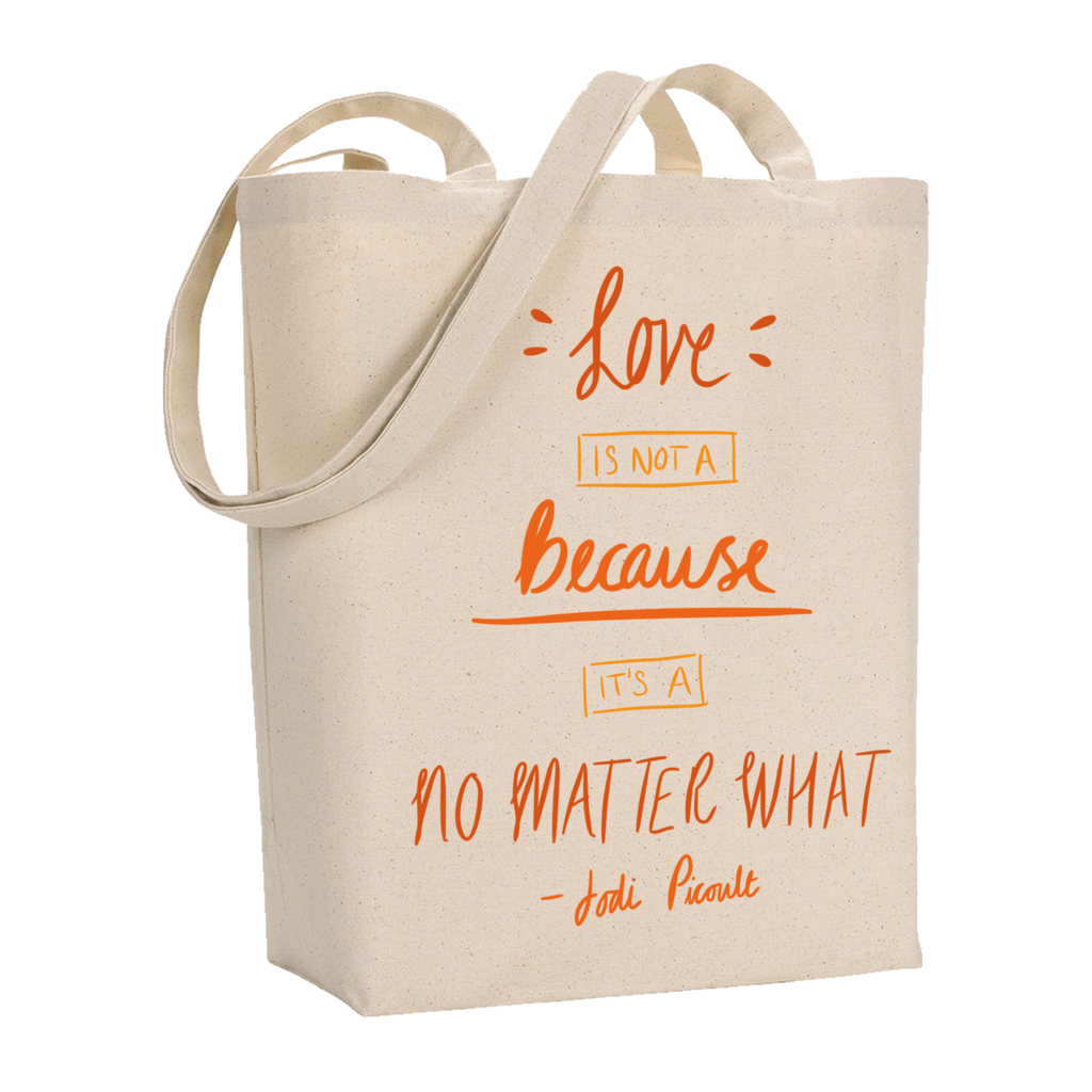 No Matter What Quote Tote