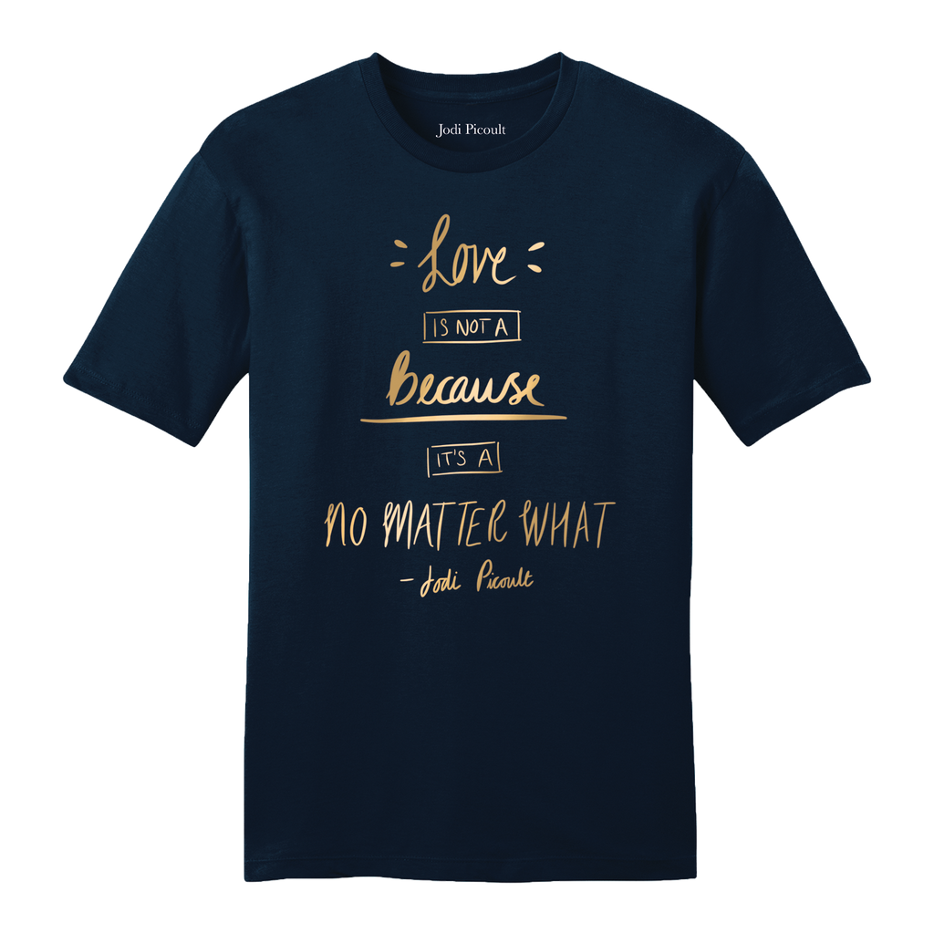No Matter What Quote Gold Navy T-shirt