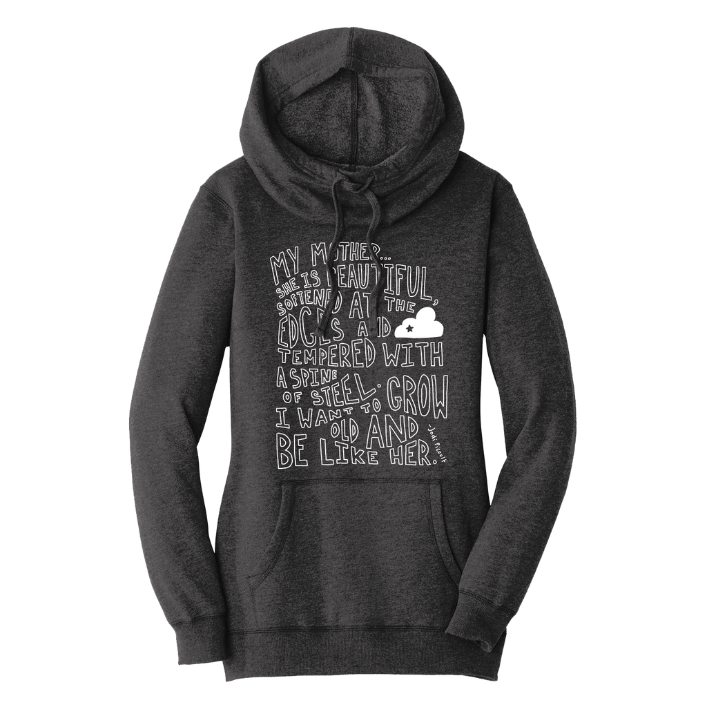 My Mother Quote Women's Heathered Black Hoodie