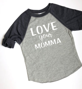 Love Your MOMMA | Raglan Tee