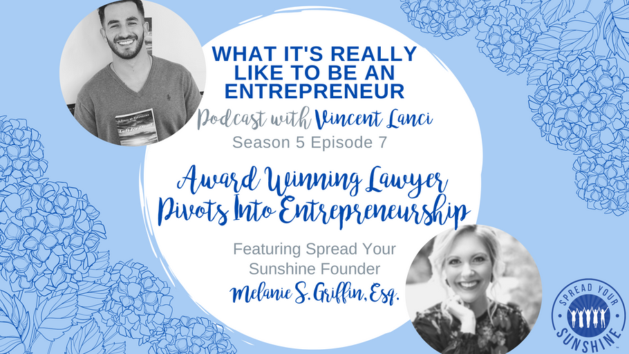 Award Winning Lawyer Pivots Into Entrepreneurship: Podcast Interview on What It's Really Like to Be an Entrepreneur