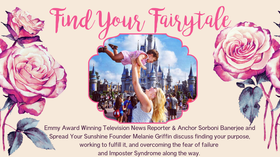 Find Your Fairy Tale: Interview with Emmy Award Winning TV News Reporter & Anchor Sorboni Banerjee