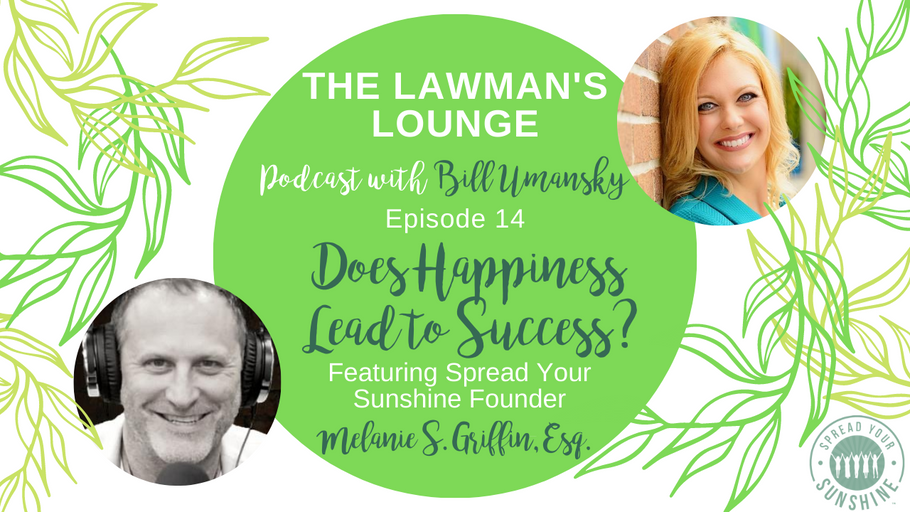 Does Happiness Lead To Success: Podcast Interview with The Lawman's Lounge