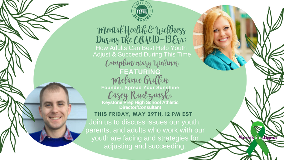 Webinar Registration: Mental Health and Wellness During the COVID-19 Era - How Adults Can Best Help Youth Adjust and Succeed During This Time