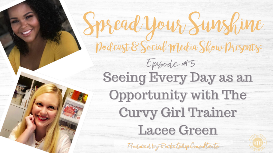 Seeing Every Day as an Opportunity with The Curvy Girl Trainer Lacee Green