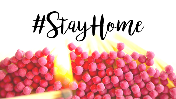 Why You Must #StayHome