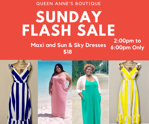 Flash Sale: Maxi Dress and Sun & Sky Dress $18.00