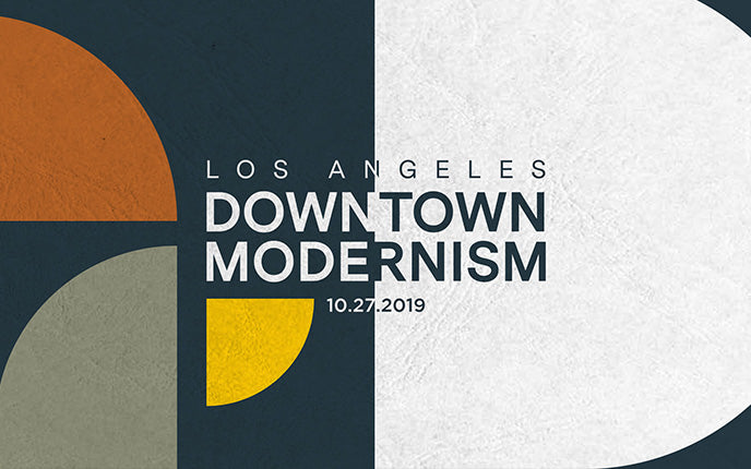 Downtown Modernism Is Back October 27th!