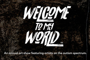 Welcome To My World Art Show
