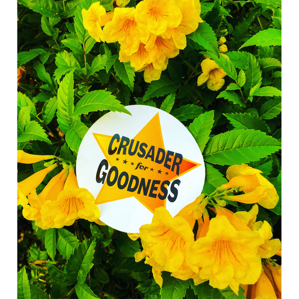 Crusader for Goodness Sticker