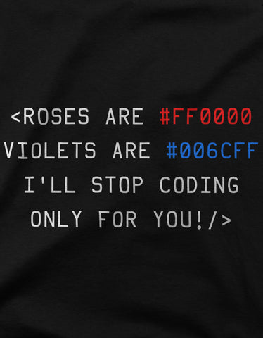 """Coder's Love Poem"" Valentines Day Women's T-shirt"