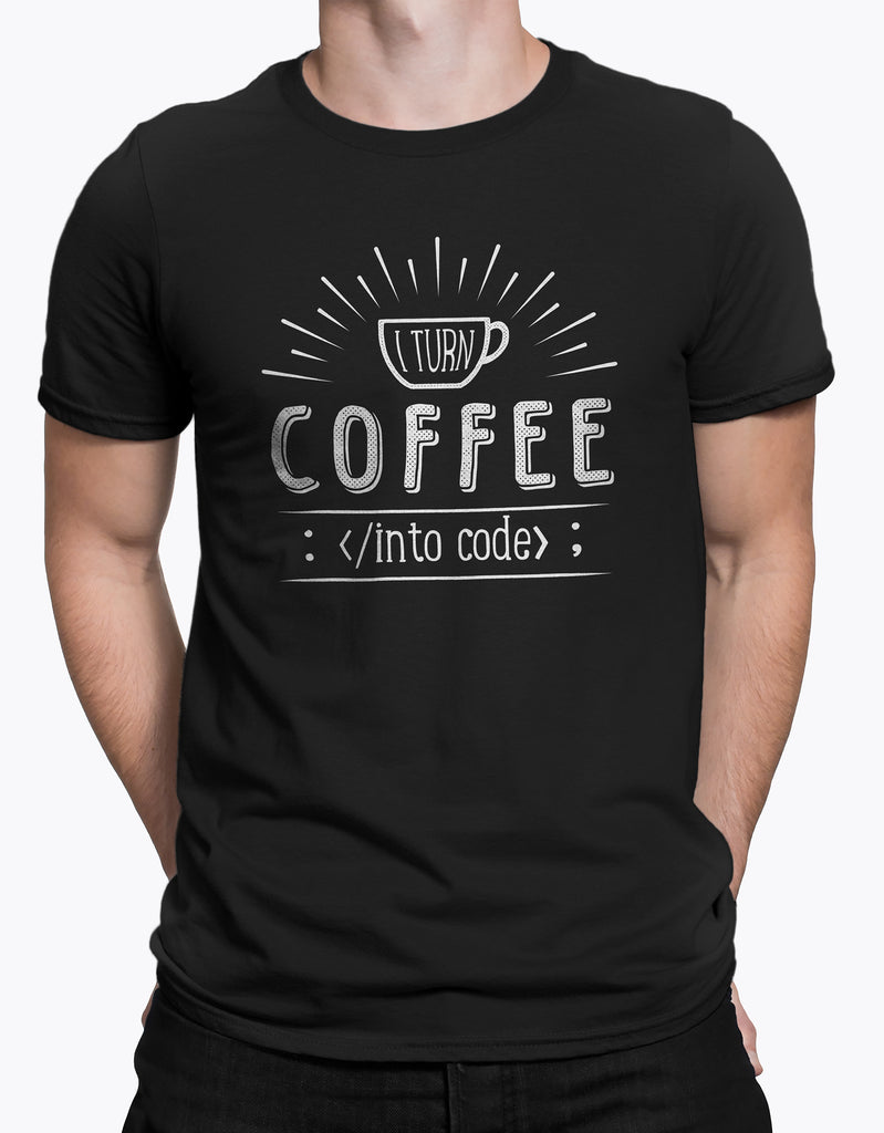 "GIXWEAR Men's T-Shirt ""I turn coffee into code"""