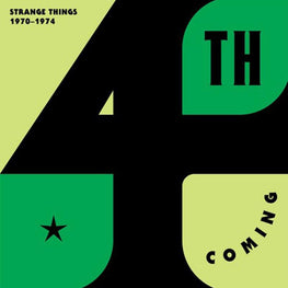 4th Coming - Strange Things: The Complete Works 1970-1974 [2LP]