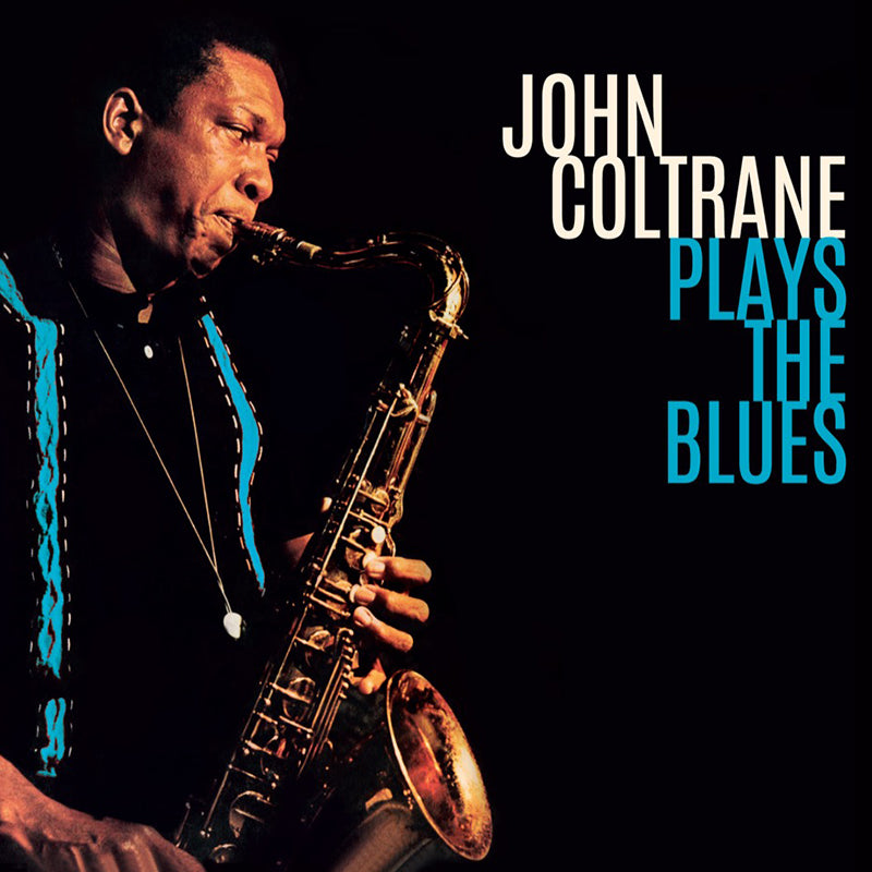 John Coltrane - Plays the Blues [LP] (180G)