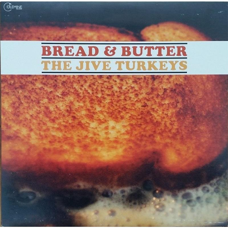 The Jive Turkeys - Bread & Butter [LP]