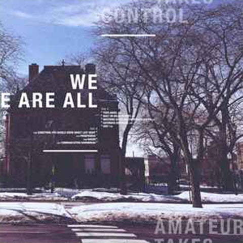 Amateur Takes Control - We Are All [LP]